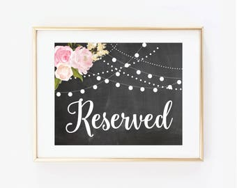 Printable Wedding Sign, Reserved Sign, Floral Wedding, Reserved Wedding Sign, Printable Reserved Sign, Printable Wedding Signage #CL104