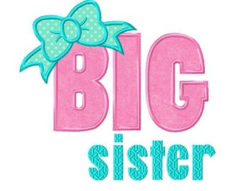 Big Sister...Instant Download...Applique Machine Embroidery DESIGN NO. 836