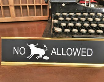 Office Signs,  Desk Signs,Home Office, Co-Worker Gifts, Funny Office Signs, Decorations for Office, Executive Gifts, NO BULLPOOP ALLOWED