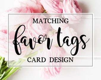 Coordinating Favor Tag - ADD ON - 2x2 or Custom Size