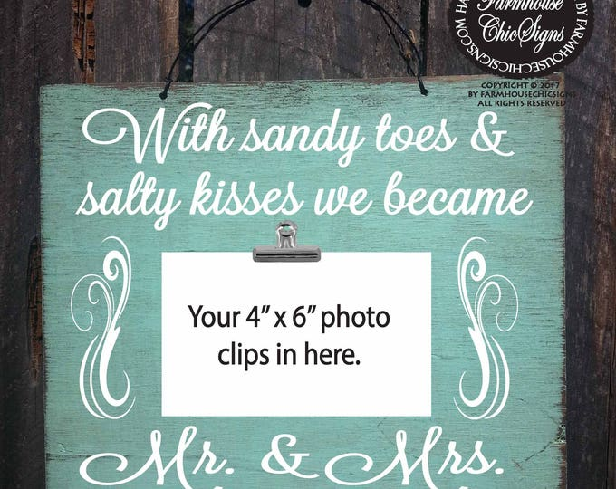 sandy toes and salty kisses, sandy toes picture frame, beach picture frame, salty kisses frame, beach wedding, personalized wedding, 157
