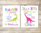 PRINTABLE ART Girl Dinosaur Rawr Means I Love You In Dinosaur Silly Boys Dinosaurs Are For Girls