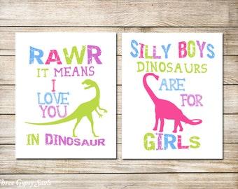 PRINTABLE ART Girl Dinosaur Rawr Means I Love You In Dinosaur Silly Boys Dinosaurs Are For Girls