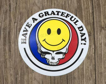 Vinyl Stickers / Decals: Have A Grateful Day!