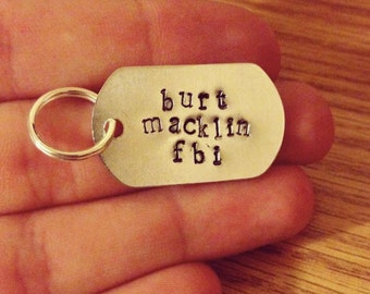 "Parks & Recreation ""Burt Macklin FBI"" Handstamped Keychain"