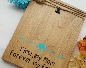 First my mom forever my friend frame, picture frames, mom picture frame,mom photo frame