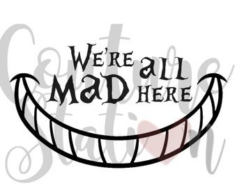 were all mad here cheshire cat smile alice in wonderland digital image instant download clip art iron on decal
