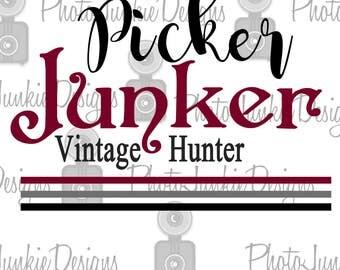 Cutting File    Picker Junker Vintage Hunter     SVG PNG Cutting File Digital File