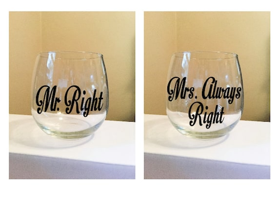 Mr. Right / Mrs. Always Right Stemless Wine Glass Set