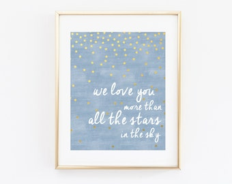We Love You More than All the Stars in the Sky Boy Nursery Blue Wall Art Printable, I Love You Gold Star Baby Shower Gift Bedroom Decor