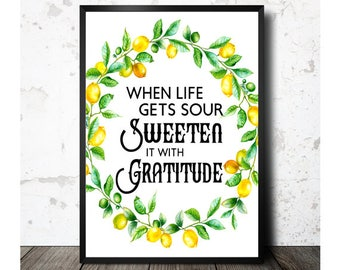 Lemon Print, When Life Gets Sour, Sweeten It With Gratitude, Kitchen Printables, Kitchen Decor, Kitchen Wall Decor, 8x10, Instant Download