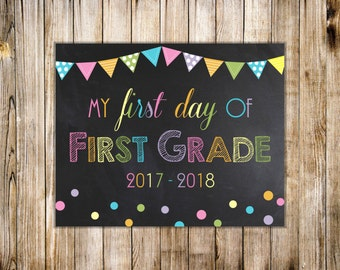 Rainbow FIRST DAY of SCHOOL Sign, Digital Chalkboard First Day of 1st Grade Sign, Back to School First Grade, Diy Printable Instant Download