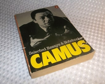albert camus selected essays and notebooks From rhetoric to reflection: albert camus and the «ancient quarrel.