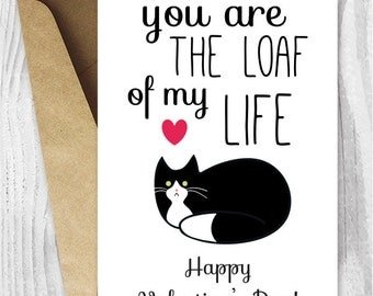 Printable Valentine Card, Funny Cat Valentines Day Card, Tuxedo Cat Loaf of My Life, Digital Download Valentine Cards, From the Cat Card