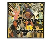 Stronger Together Collage Original Vinyl Record Cover Artwork Feminist Protest Art Womens Faces Vintage LP Album