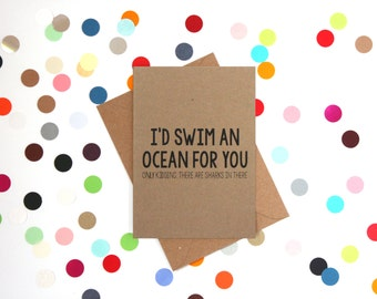 Funny Valentine's Day Card, Funny Valentine Swim an ocean for you, Funny Valentines Card, Funny love card, Husband Valentines card