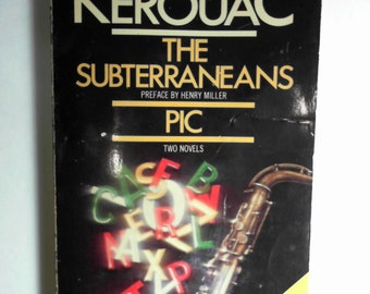 The Subterraneans / PIC - Two Novels -- by Jack Kerouac,  Hard to find HTF