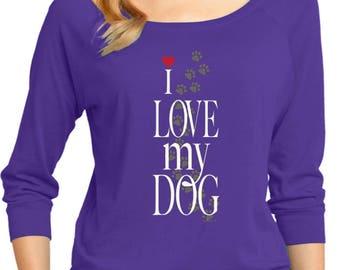Ladies I Love My Dog 3/4 Sleeve Scoop Neck 21255E2-DM482