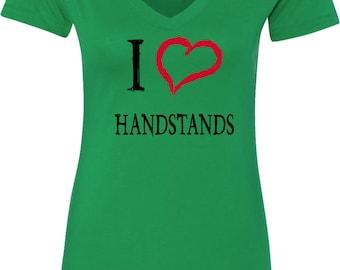 Ladies I Love Handstands V-Neck Shirt ILOVEH-N1540