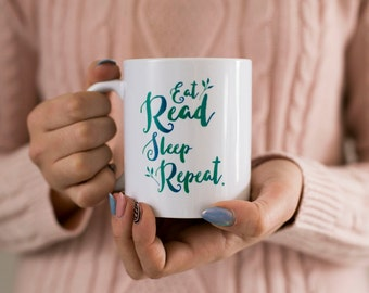 Eat Read Sleep Repeat Mug, Gift For Readers, Bookish Gifts, Bookish Mugs, Book Lover Gift, Coffee Mug For Bookworms