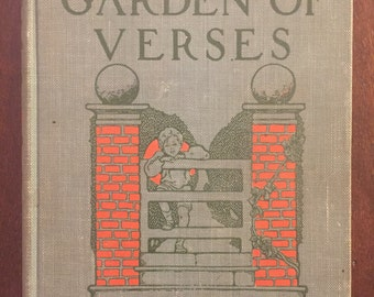 A Child's Garden of Verses, by Robert Louis Stevenson, 1909 vintage children's book