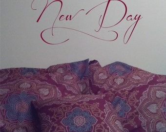 Every Morning is a Chance at a New Day Wall Decal