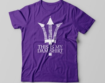 This is My DAM Shirt - Percy Jackson Inspired for Men or Women