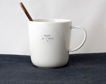"""Mug """"PARIS I love you love"""""""