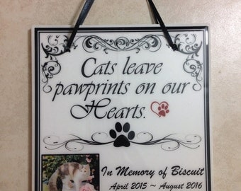 Cat Memorial Gift 'In Memory Of'  Cats Leave Pawprints on Our Hearts Quote  Custom Sympathy Pet Loss / Dog  / Horse