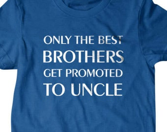 Uncle Shirt, Funny uncle T shirt, Great uncle gift, suprise uncle t shirt,