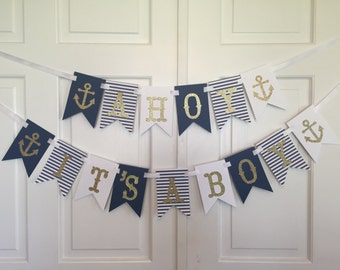 Ahoy It's a Boy Banner,, Nautical Baby Shower Banner, Nautical Shower Banner, Nautical Baby Boy Decor, Nautical Shower Decor, It's A Boy