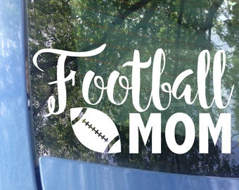 Football Mom Decal - Sports Mom - Football Decal - Football Mom Window Decal - Football Mom Car Decal - Sports Mom Decal - Sports Decal