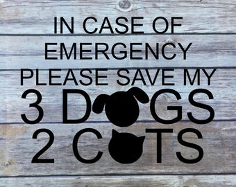Save My Pet CUSTOM Decal | In Case Of Emergency | Save my dog | Save my cat | Car RV Home Camper Emergency | Pet Alert Decal | Fire Safety