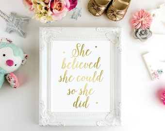 Gold foil print, She believed she could so she did, home decor, wall art, real foil, gold baby girl nursery decor, bedroom art, Silver Foil