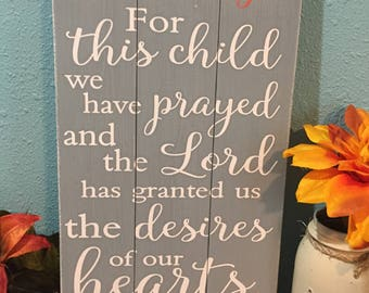 For this child we have prayed • Gray Nursery Sign • Kids Bible Verse Plaque • Baby Shower Gift • Custom baby name sign • Grey Shabby Chic