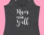 River Time Y'all - Fit or Flowy Tank