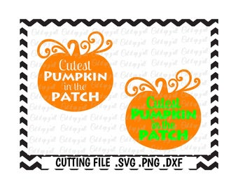 Cutest Pumpkin in the Patch Cutting File, Halloween Svg, Pumpkin, Thanksgiving, Fall, Cricut, Silhouette Cameo, Instant Download.