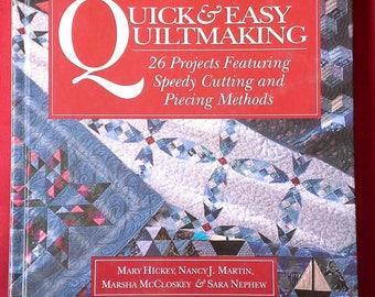 Quick & Easy Quiltmaking... by Mary Hickey, et al. Emmaus, PA: Rodale Press, [1993].