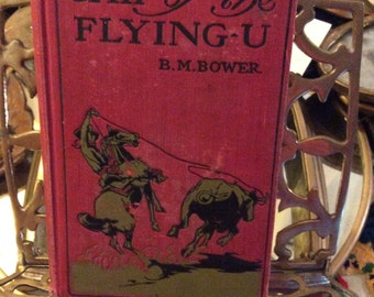 Chip of the Flying-U, vintage book, antique book, vintage western, vintage literature, western literature