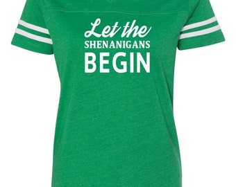 Ladies v-neck tee, St. Patricks day shirt, St. Patricks day, Shenanigans shirt, Funny st. Patricks shirt, Let the shenanigans begin