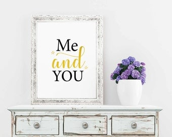 Romantic Gift, Me And You, Love Print, Romantic Wall Art, Love Printable, Love Wall Art, Valentine's Day Gift, Valentine's Gifts