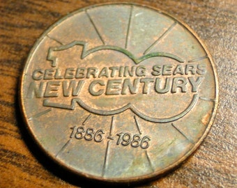 "VINTAGE SEARS CENTENNIAL Token - 1886 to 1986 - 7/8"" Diameter"