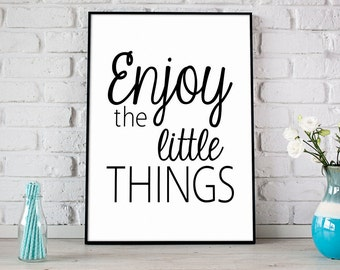 Enjoy The Little Things Print, Digital Print, Instant Download, Inspirational Quote, Modern Home Decor, Motivational Color Print - (D036)
