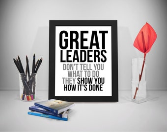 Great Leader, Leaders Quote Printable, Leadership Quote, Business Quotes, Work Quotes Print, Office Decor, Office Art
