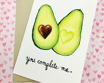 You Complete Me Avocado Valentine's Day Anniversary Romantic Card 5x7