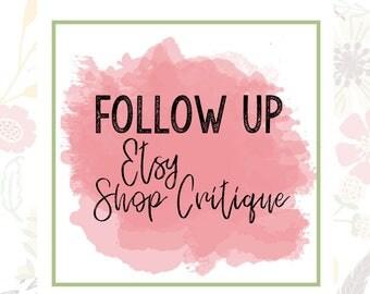 Follow Up Etsy Shop Critique - Etsy SEO Help - Shop Help - Etsy Improvements - Etsy Critique - Etsy Sellers - Shop SEO - Etsy Shop Review