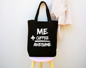 funny market bag, tote bag, canvas tote bags, inspirational quote, motivational grocery bag, gift, awesome tote, womens tote, black tote