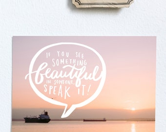 """typography """"if you see something beautiful"""" sea print"""