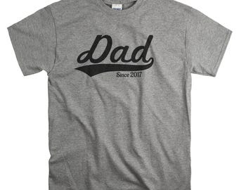 New Dad Gift for First Father's Day - Dad Since 2017 Shirt - Fathers day T-shirt - New Father Tshirts - Personalize to Any Year