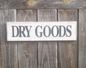 Dry Goods wood sign, distressed sign, farmhouse decor